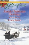 Amish Christmas Blessings - the Midwifes Christmas Surprise / a Christmas to Remember (2in1 Love Inspired Series)