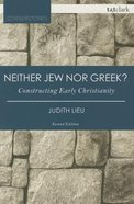 Neither Jew Nor Greek? (2nd Edition) (T&t Clark Cornerstones Series)