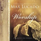 Worship (Inspiration For Everyday Life Series)