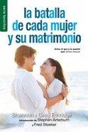 Batalla De Cada Mujer Y Su Matrimonio (Every Womans Marriage) (Serie Favoritos Series)