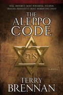 The Aleppo Code (#03 in The Jerusalem Prophecies Series)