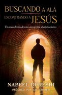 Buscando a Al, Encontrando A Jess (Seeking Allah, Finding Jesus)