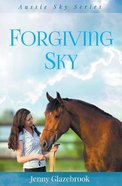 Forgiving Sky (#06 in Aussie Sky Series)