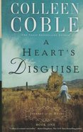 A Hearts Disguise (Large Print) (#1 in Journey Of The Heart Series)