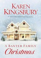 A Baxter Family Christmas (Baxter Family Series)