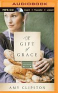 A Gift of Grace (Unabridged, MP3) (#01 in Kauffman Amish Bakery Audiobook Series)