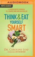 Think and Eat Yourself Smart (Unabridged, MP3)