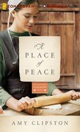 A Place of Peace (Unabridged, 9 CDS) (#03 in Kauffman Amish Bakery Audiobook Series)