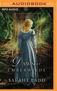 Dawn At Emberwilde (Unabridged, MP3) (#02 in Treasures Of Surrey Novel Audio Series)