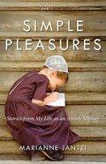 Simple Pleasures (#04 in Plainspoken Series)