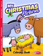 My Christmas Pictures (Ages 2-5, Reproducible) (Warner Press Colouring/activity Under 5s Series)