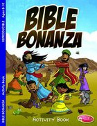 Bible Bonanza (Ages 6-10, Reproducible) (Warner Press Colouring & Activity Books Series)