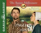 The English Son (Unabridged, 2 CDS) (#01 in The Amish Millionaire Audio Series)
