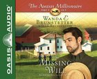 The Missing Will (Unabridged, 2 CDS) (#04 in The Amish Millionaire Audio Series)