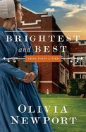 Brightest and Best (#03 in Amish Turns Of Time Series)