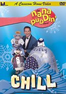 Chill (Nana Puddin Series)