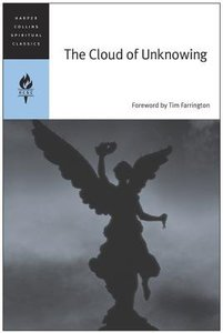 The Cloud of Unknowing (Harper Collins Spiritual Classics Series)