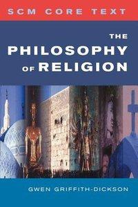 The Philosophy of Religion (Scm Core Texts Series)
