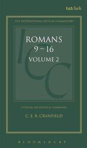 Romans (Volume 2) (International Critical Commentary Series)