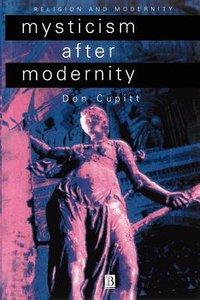 Mysticism After Modernity