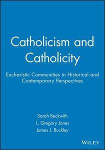 Catholocism and Catholicity