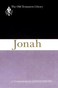 Jonah (Old Testament Library Series)