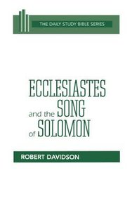 Dbs OT Ecclesiastes and the Song of Solomon