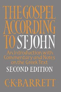 The Gospel According to St John (2nd Edition)