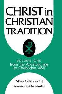 Christ in Christian Tradition (2nd Edition) (Vol 1)