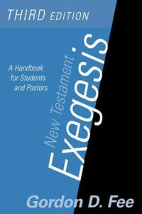 New Testament Exegesis (3rd Edition)