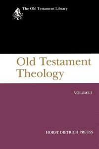 Old Testament Theology (Volume 1) (Old Testament Library Series)