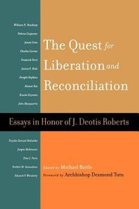 The Quest For Liberation and Reconciliation