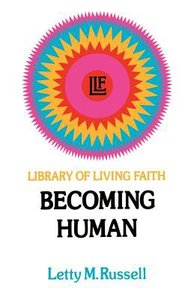 Library of Living Faith #02: Becoming Human