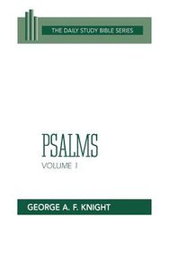 Psalms (Volume 1) (Daily Study Bible Old Testament Series)