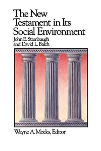 The New Testament in Its Social Environment (#02 in Library Of Early Christianity Series)