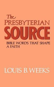 The Presbyterian Source