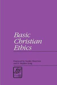 Basic Christian Ethics