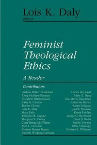 Feminist Theological Ethics (Library Of Theological Ethics Series)