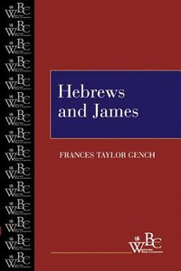 Hebrews and James (Westminster Bible Companion Series)