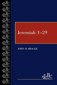 Jeremiah 1-29 (Westminster Bible Companion Series)