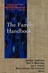 The Family Handbook (Family Religion & Culture Series)