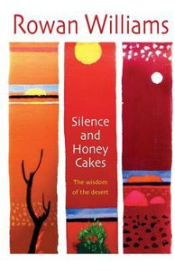 Silence and Honey Cakes