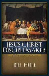 Jesus Christ, Disciplemaker (2004)