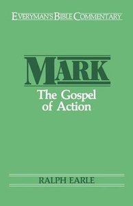 Mark (Everymans Bible Commentary Series)