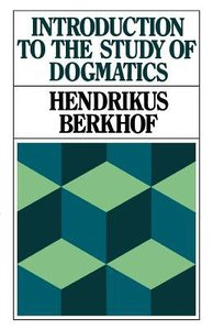 Introduction to the Study of Dogmatics