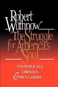 Struggle For Americas Soul