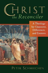 Christ the Reconciler: