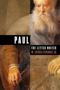 Paul, the Letter Writer