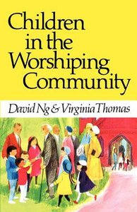 Children in the Worshiping Community
