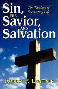 Sin, the Savior and Salvation